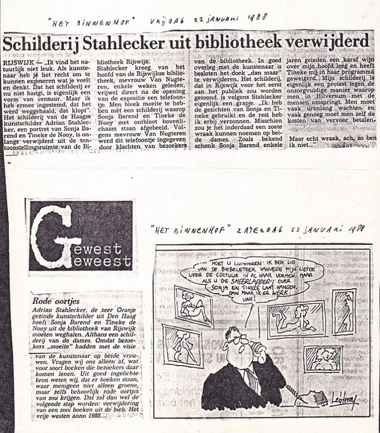 Schilderij Stahlecker uit bibliotheek verwijderd, 22 januari 1988. Rode oortjes, 23 januari 1988.