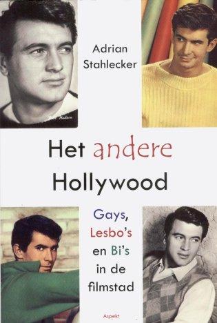 Het andere Hollywood. Gays, lesbo's en bi's in de filmstad, 2010