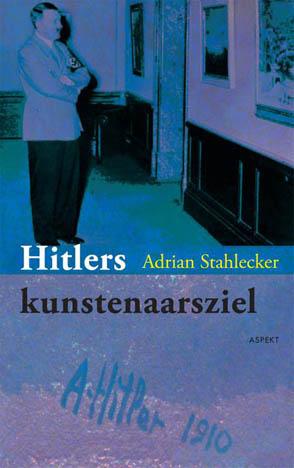 Hitlers kunstenaarsziel, 2012